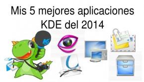 Mis 5 mejores aplicaciones KDE 2014