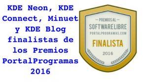 KDE Neon, KDE Connect, Minuet y KDE Blog finalistas de los Premios PortalProgramas 2016