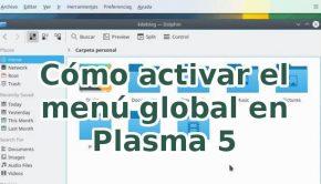 cómo activar el menu global en Plasma 5