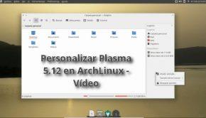 Personalizar Plasma 5.12 en ArchLinux - Vídeo