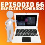 Especial Pinebook con KDE Neon en Podcast Linux