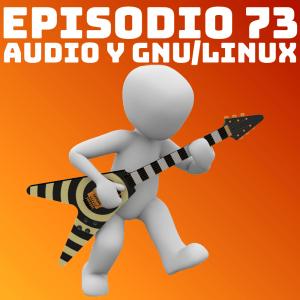 Audio y GNU/Linux en Podcast Linux