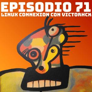 Victorhck en Podcast Linux, una charla sobre Software Libre