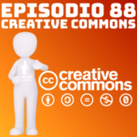 Creative Commons, Irene Soria y Podcast Linux #88 y #89
