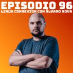 Álvaro Nova, fotografía y GNU/Linux en los episodios #95 y #96 de Podcast Linux