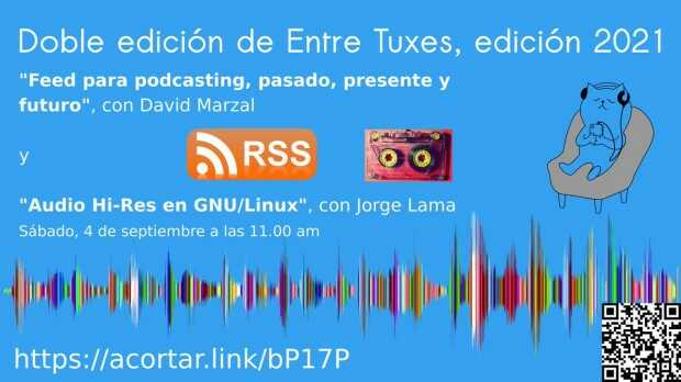 #EntreTuxes edición 2021: rss y podcasting en GNU/Linux